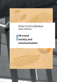 PR trend society and communication