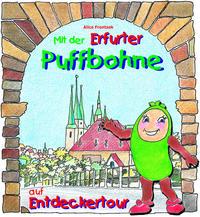 Mit der Erfurter Puffbohne auf Entdeckertour