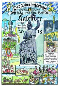 Der Oberbaierische Fest-Täg- und Alte-Bräuch-Kalender 2018