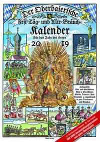 Der Oberbaierische Fest - Täg - und Alte - Bräuch - Kalender 2019