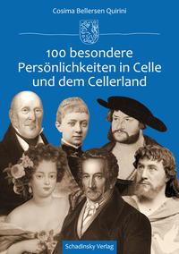 100 besondere Persönlichkeiten in Celle und dem Cellerland