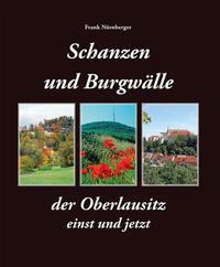 Schanzen und Burgwälle in der Oberlausitz