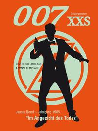 007 XXS - James Bond Jahrgang 1985 - Im Angesicht des Todes