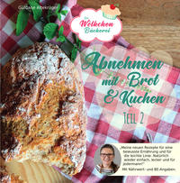 Abnehmen mit Brot und Kuchen 2