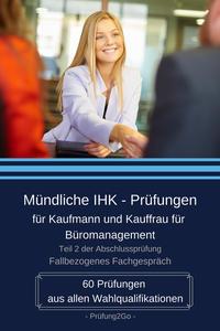 Mündliche IHK-Prüfungen für Kaufmann und Kauffrau für Büromanagement