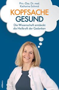 Cover: Katharina Schmid Kopfsache Gesund