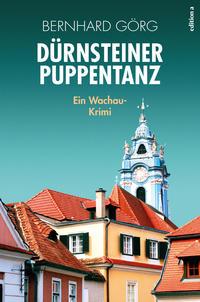Cover: Görg, Bernhard Dürnsteiner Puppentanz