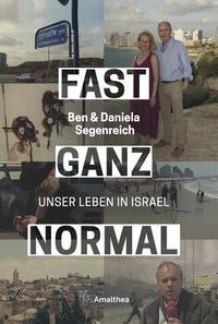 Cover: Ben & Daniela Segenreich Fast ganz normal