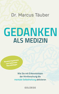 Cover: Marcus Täuber  Gedanken als Medizin