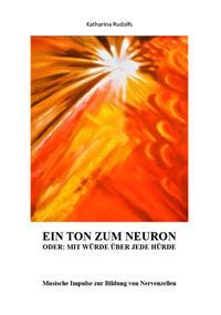 Ein Ton zum Neuron oder: Mit Würde über jede Hürde