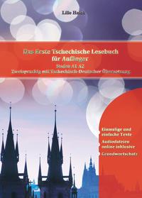 Das Erste Tschechische Lesebuch für Anfänger