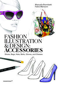 Fashion illustration and Design - Accesories