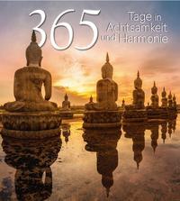 365 Tage in Achtsamkeit und Harmonie