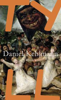 Kehlmann, Daniel: Tyll
