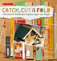 Catch, Cut & Fold