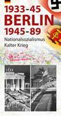 Berlin 1933-45, 1945-89