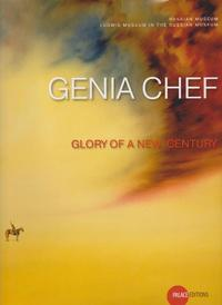 Genia Chef - GLORY OF A NEW CENTURY