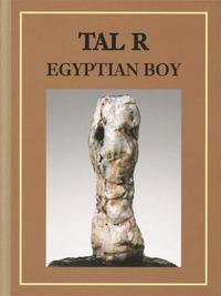 TAL R: Egyptian Boy