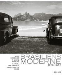 Brasiliens Moderne 1940 - 1964