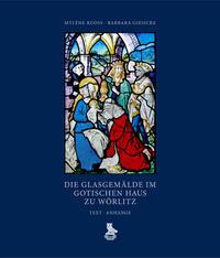 Die Glasgemälde im Gotischen Haus zu Wörlitz