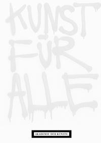 Kunst für alle. Multiples, Grafiken, Aktionen aus der Sammlung Staeck