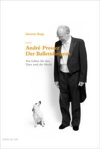 André Presser ? Der Ballettdirigent