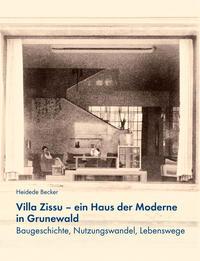 Villa Zissu - ein Haus der Moderne in Grunewald